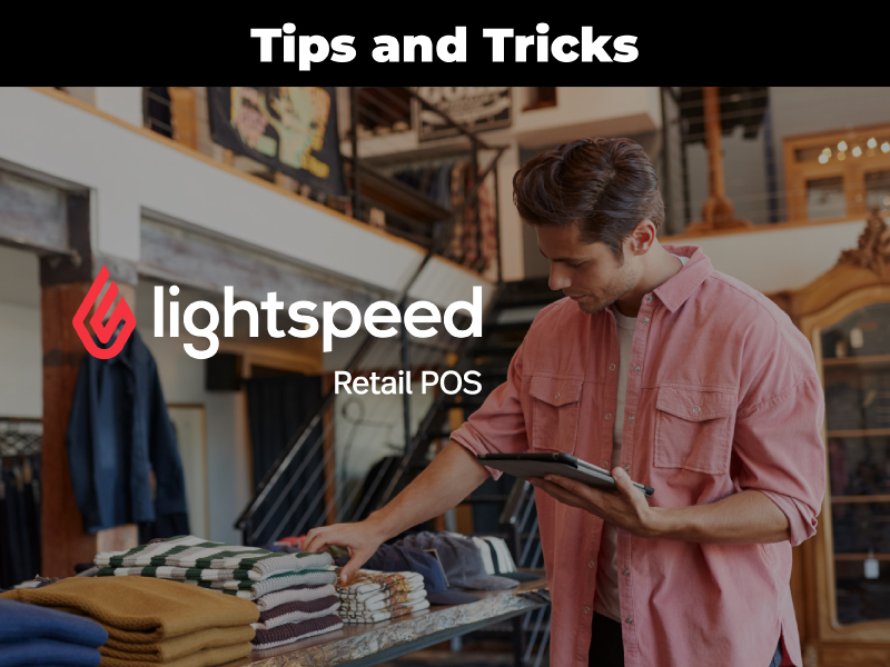 Lightspeed Retail Tips: Data Reports